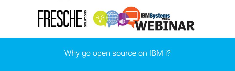 Why go open source on IBM i?