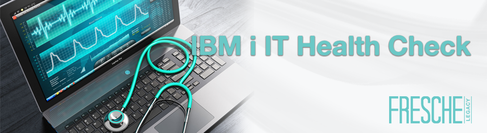IBM i IT Health Check - Self Assessment checklist