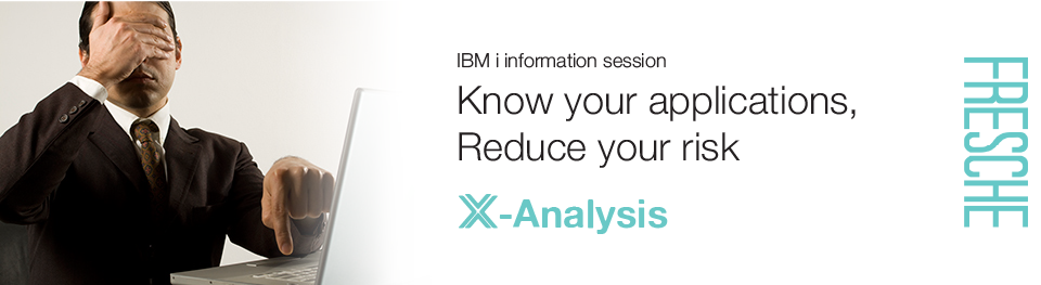 Know your applications - Reduce your risk - X-Analysis webinar