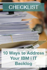 Checklist: 10 Ways to Address your IBM i IT Backlog