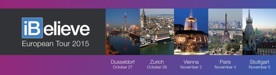 iBelieve 2015 will happen in Dusseldorf, Zurich, Vienna, Paris, and Stuttgart